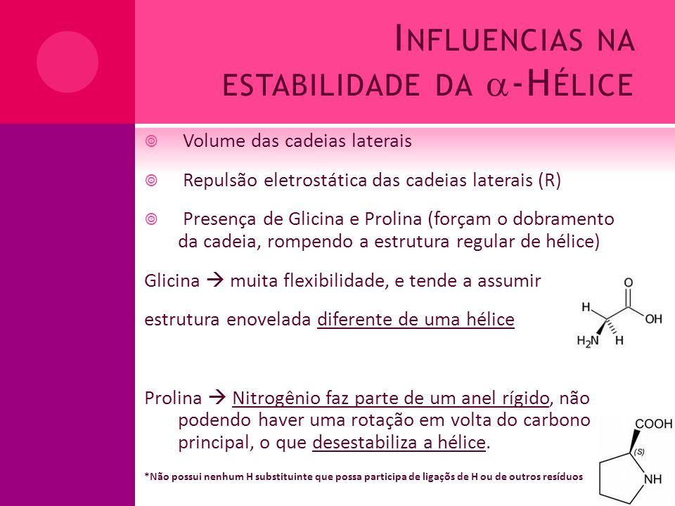 Influencias na estabilidade da -Hélice