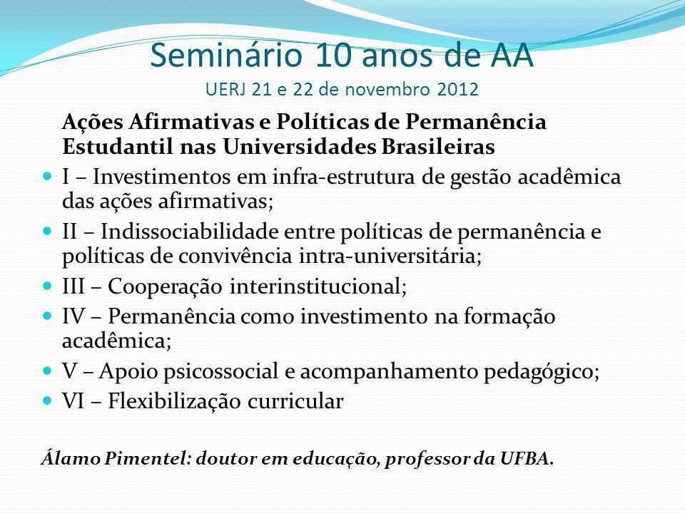 Seminário 10 anos de AA UERJ 21 e 22 de novembro 2012