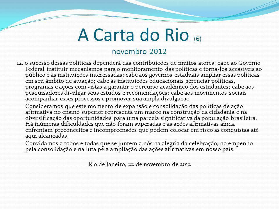 A Carta do Rio (6) novembro 2012