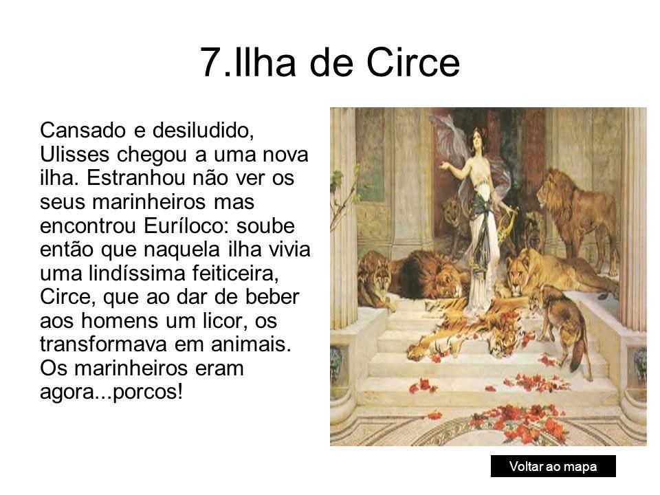 7.Ilha de Circe