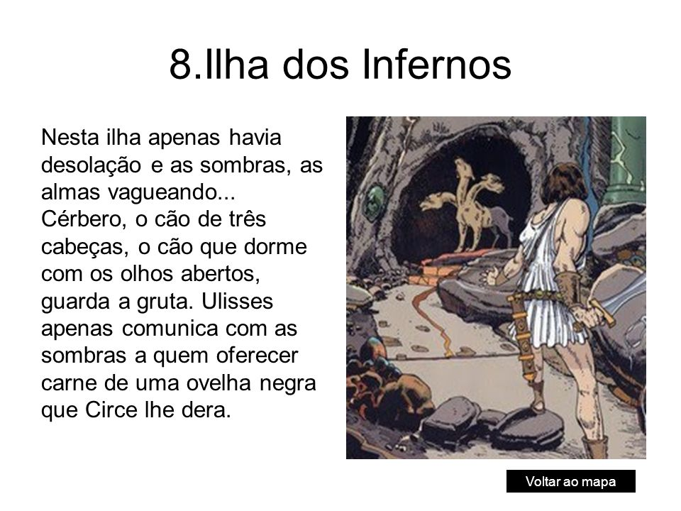 8.Ilha dos Infernos