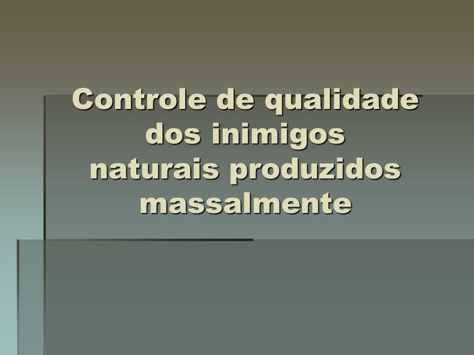 Controle de qualidade dos inimigos naturais produzidos massalmente