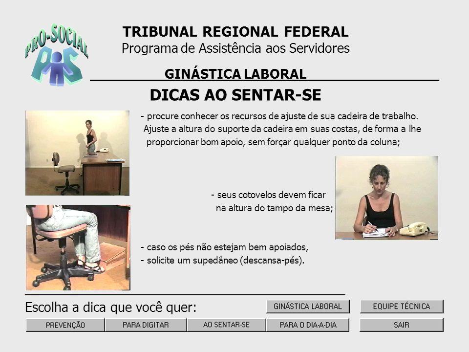DICAS AO SENTAR-SE TRIBUNAL REGIONAL FEDERAL