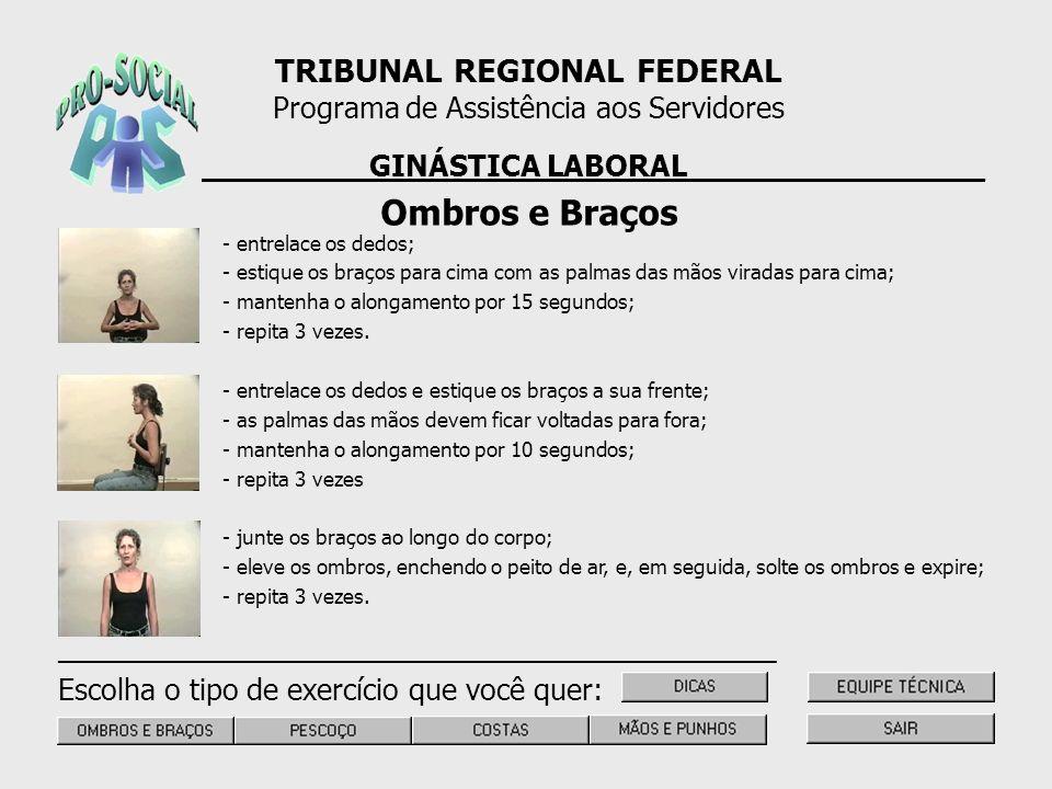 Ombros e Braços TRIBUNAL REGIONAL FEDERAL