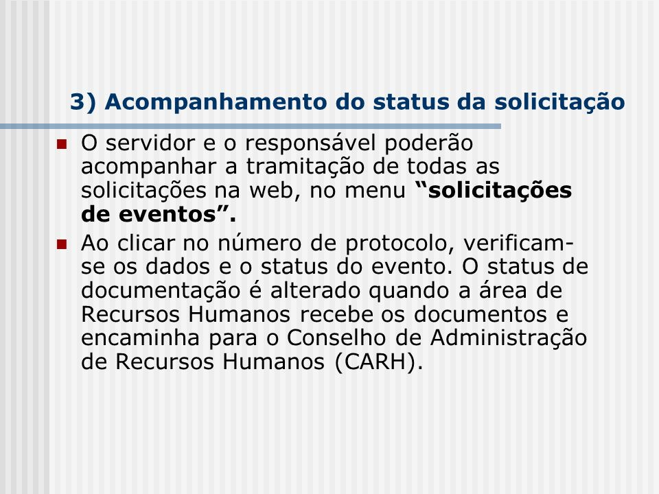 3) Acompanhamento do status da solicitação