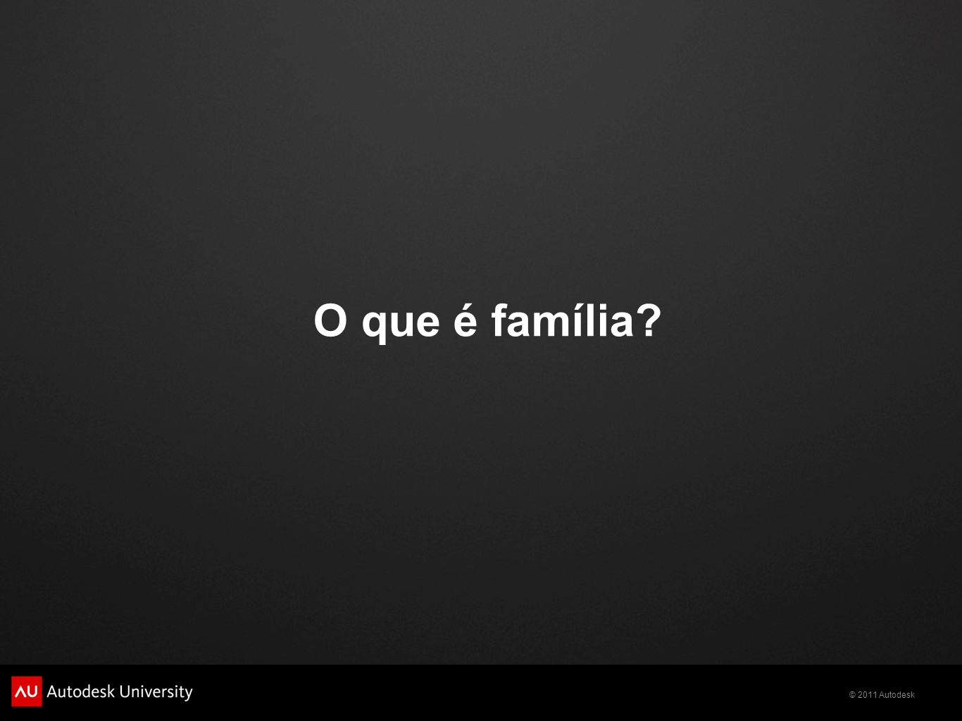O que é família