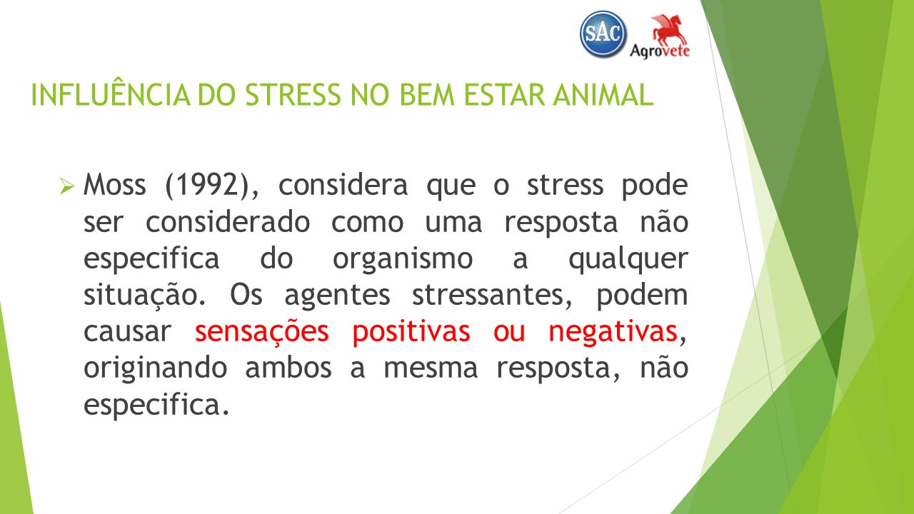 INFLUÊNCIA DO STRESS NO BEM ESTAR ANIMAL