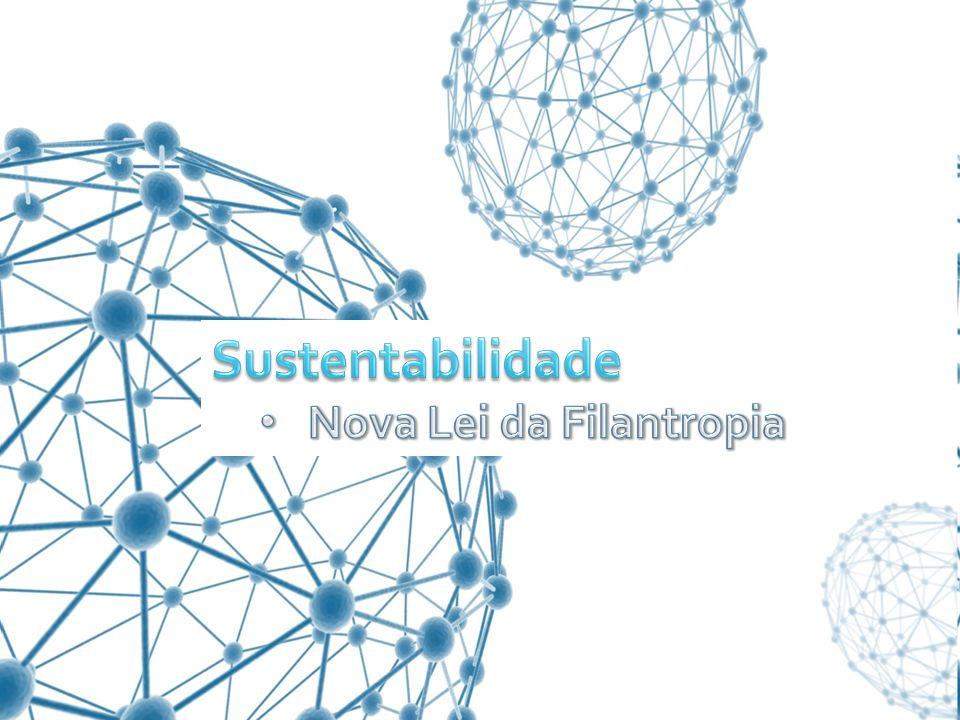 Sustentabilidade Nova Lei da Filantropia