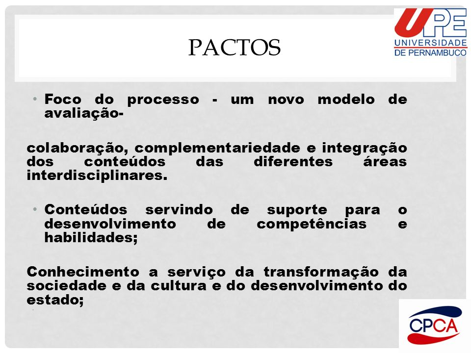 Pactos Foco do processo - um novo modelo de avaliação-