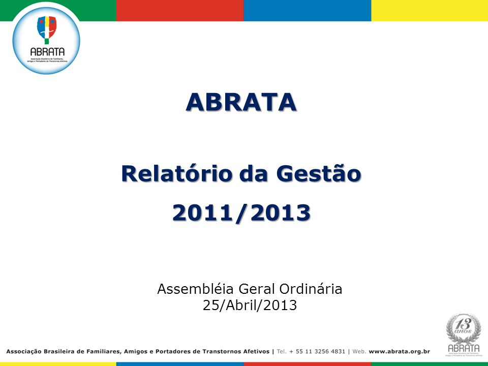 Assembléia Geral Ordinária 25/Abril/2013