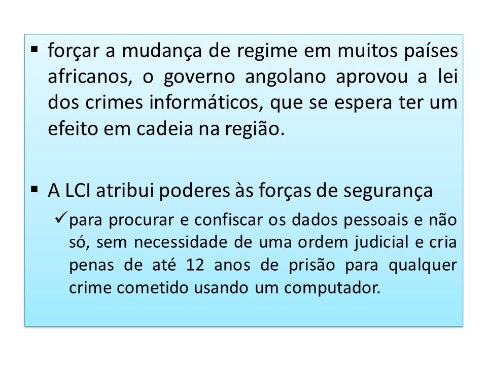 A LCI atribui poderes às forças de segurança