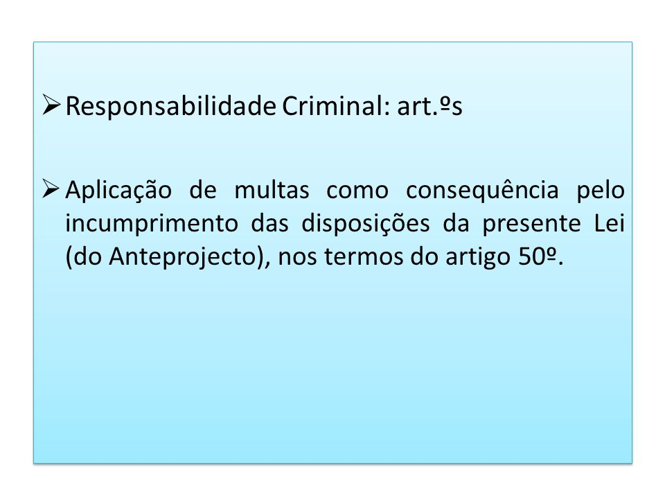 Responsabilidade Criminal: art.ºs