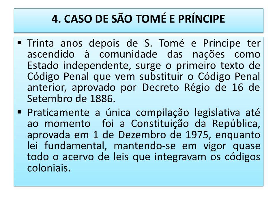 4. CASO DE SÃO TOMÉ E PRÍNCIPE