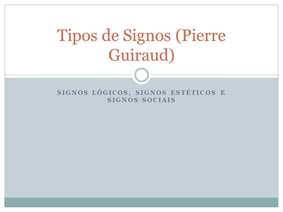 Tipos de Signos (Pierre Guiraud)