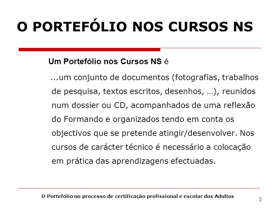 O PORTEFÓLIO NOS CURSOS NS