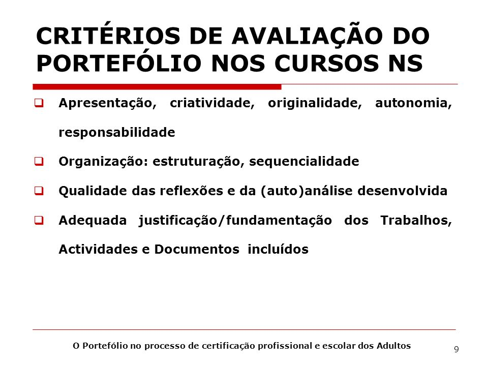 CRITÉRIOS DE AVALIAÇÃO DO PORTEFÓLIO NOS CURSOS NS