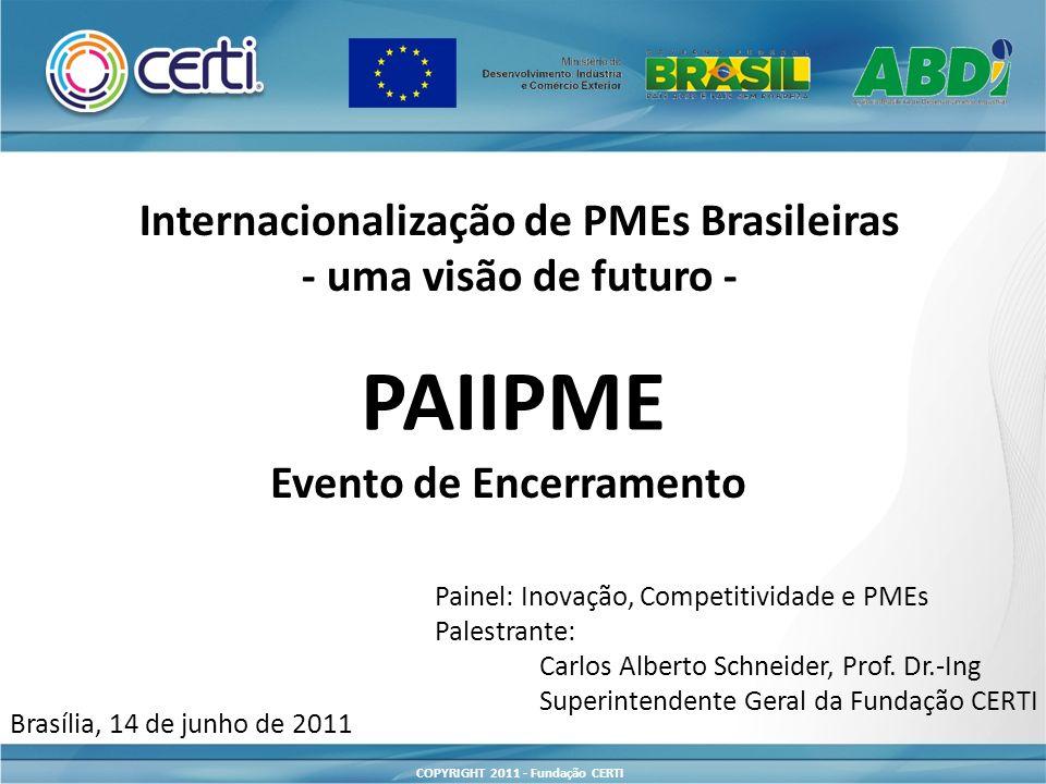 Internacionalização de PMEs Brasileiras Evento de Encerramento