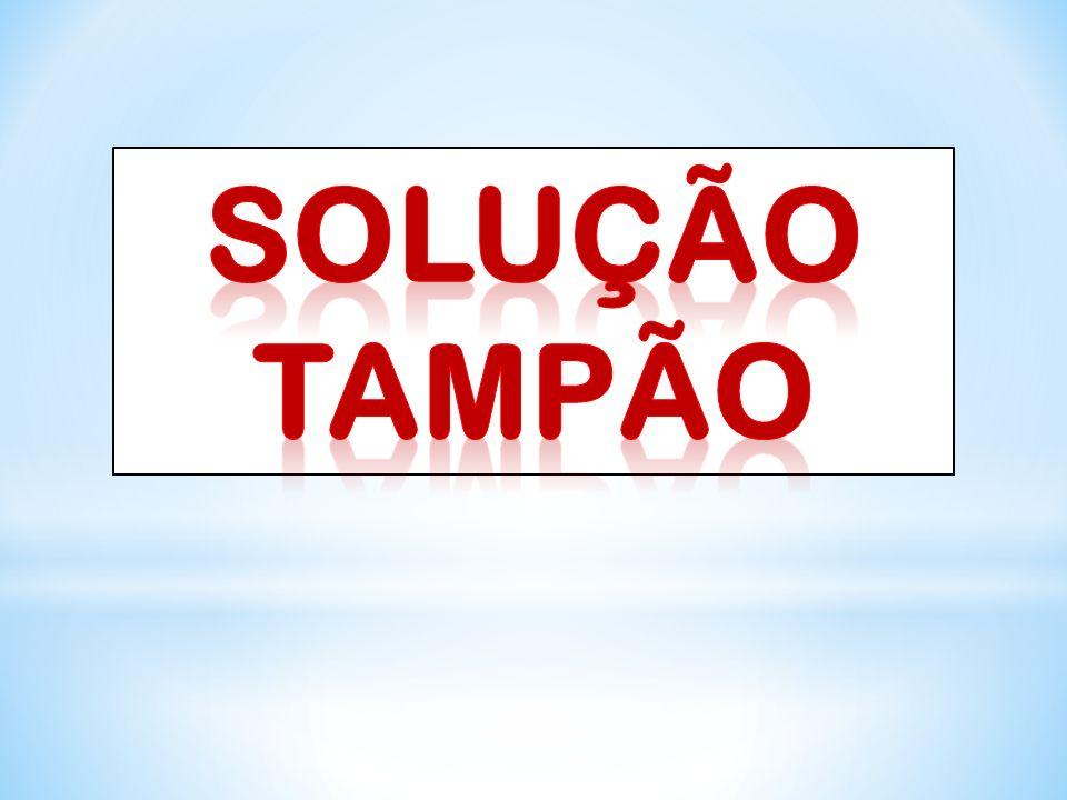 SOLUÇÃO TAMPÃO