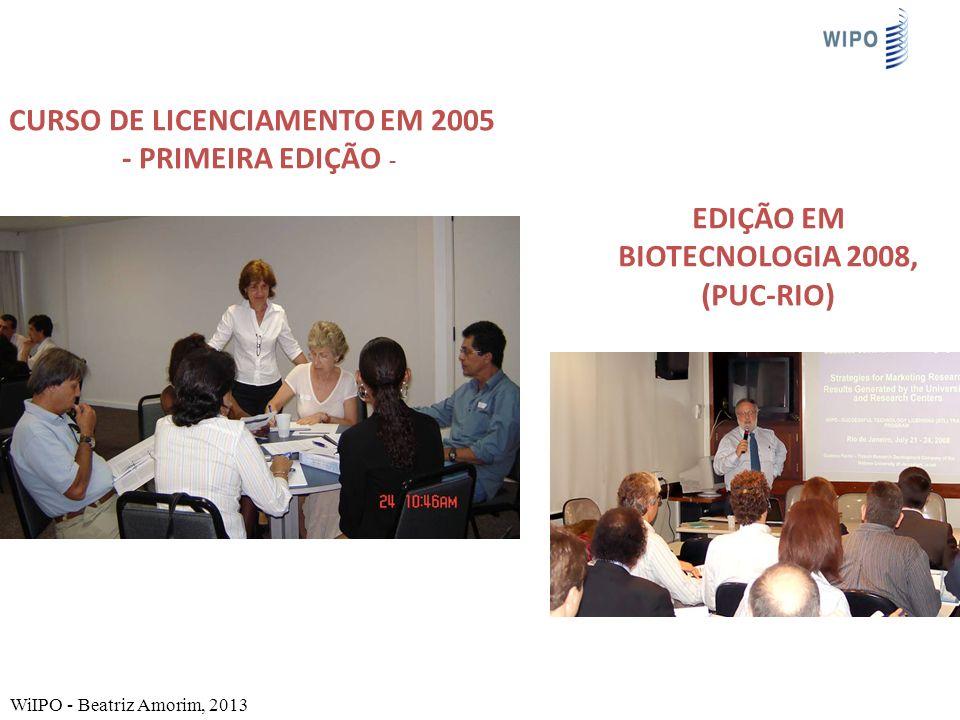 Curso de Licenciamento em 2005 Edição em Biotecnologia 2008, (PUC-Rio)