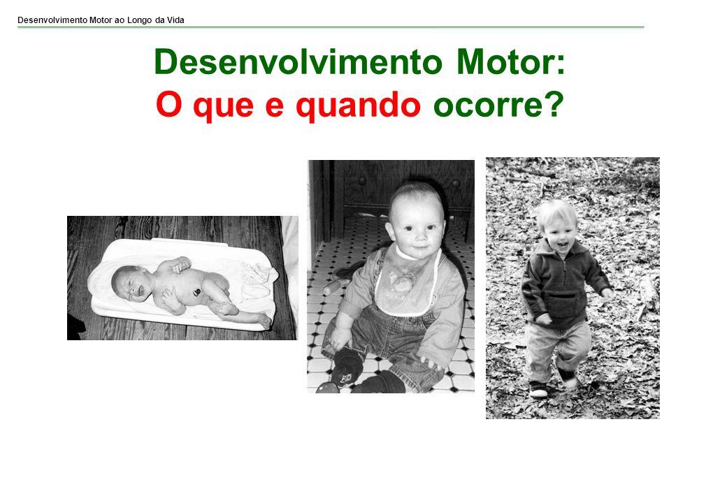 Desenvolvimento Motor: O que e quando ocorre