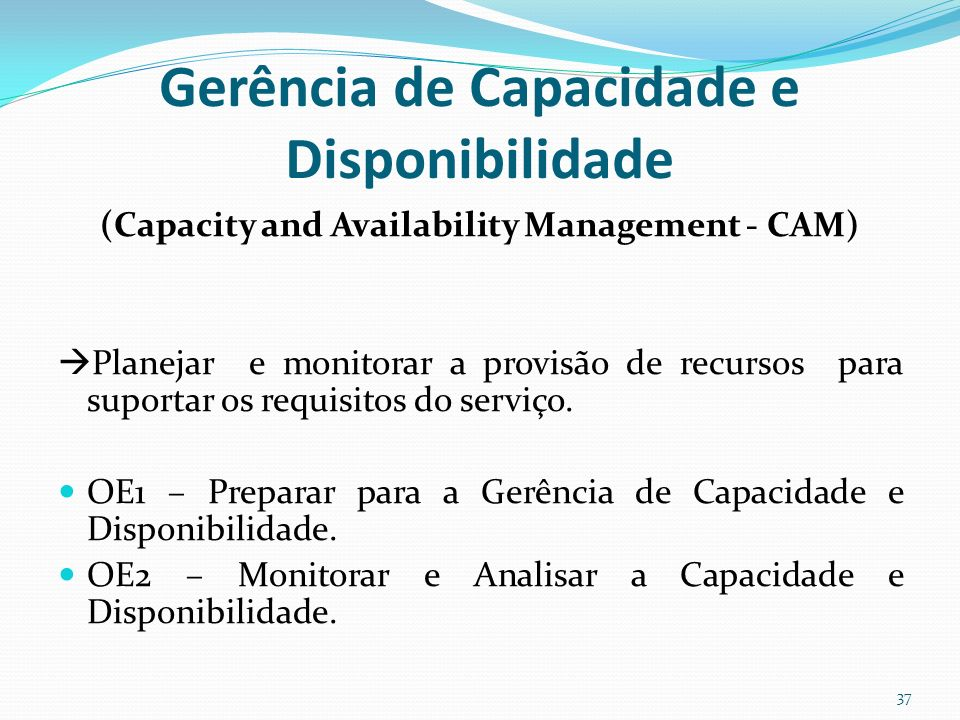 Gerência de Capacidade e Disponibilidade