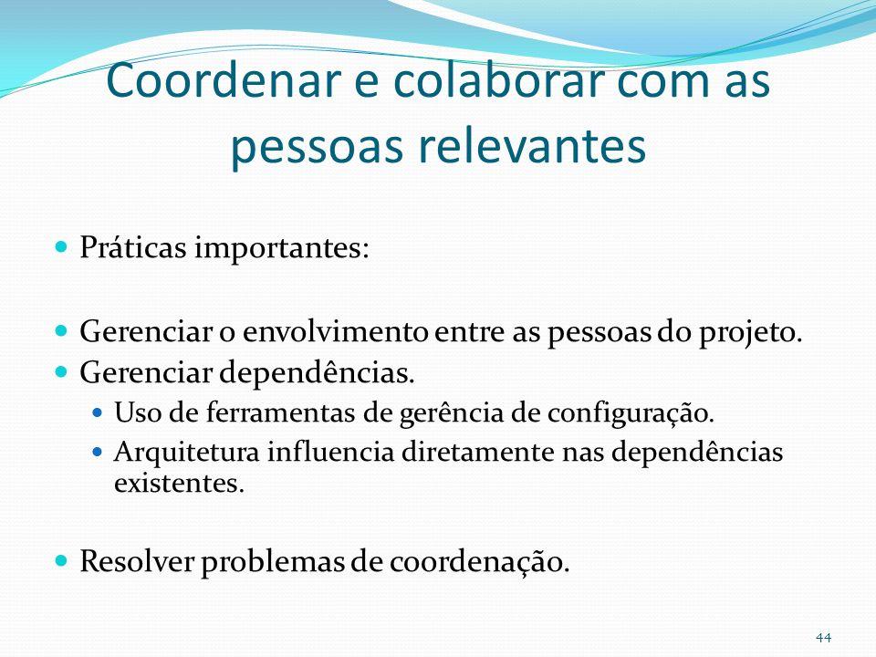 Coordenar e colaborar com as pessoas relevantes