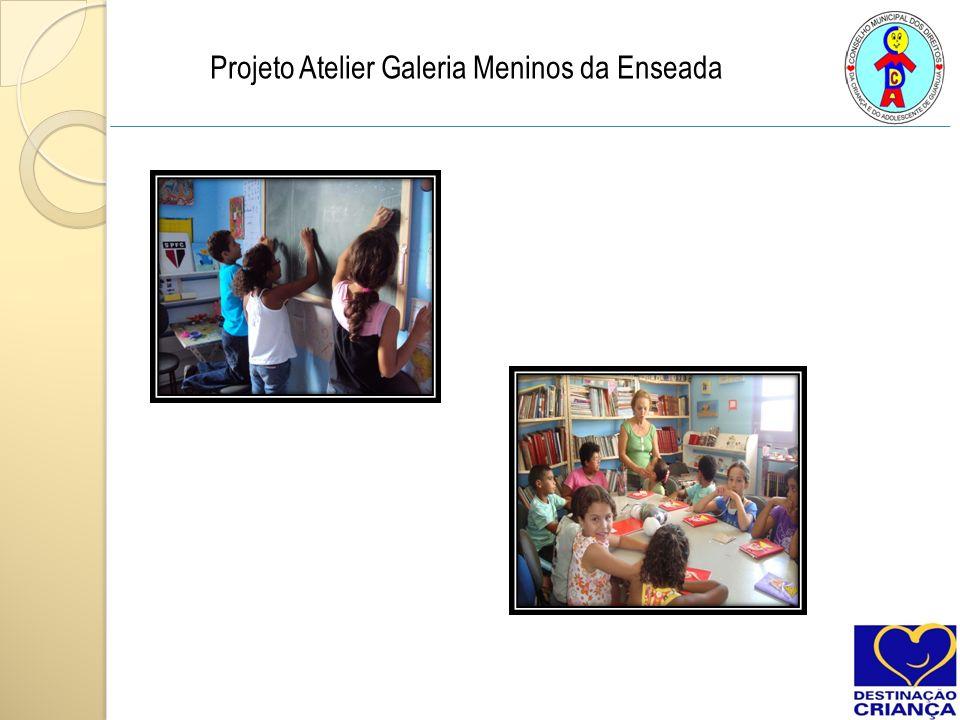 Projeto Atelier Galeria Meninos da Enseada