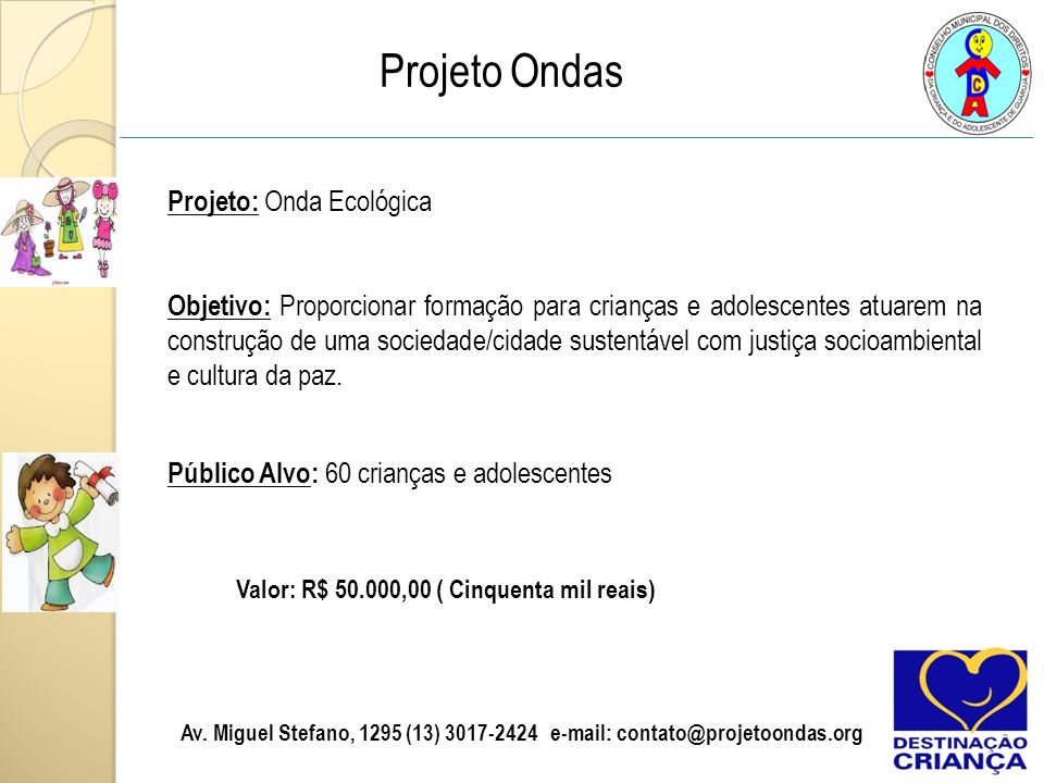 Projeto: Onda Ecológica