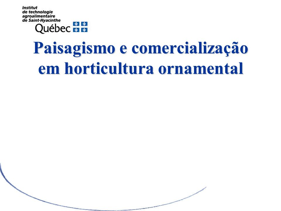 Paisagismo e comercialização em horticultura ornamental