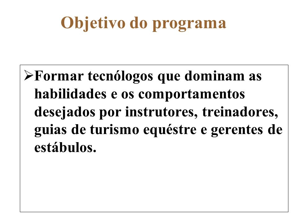 Objetivo do programa
