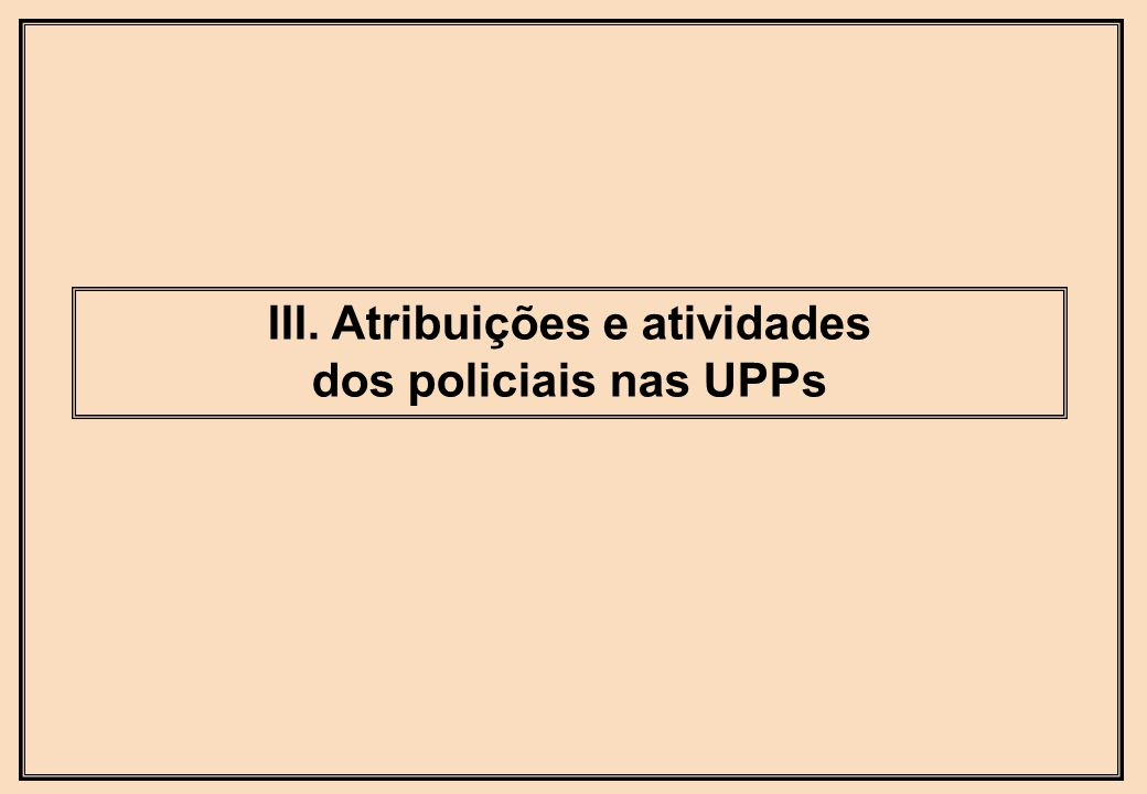 III. Atribuições e atividades