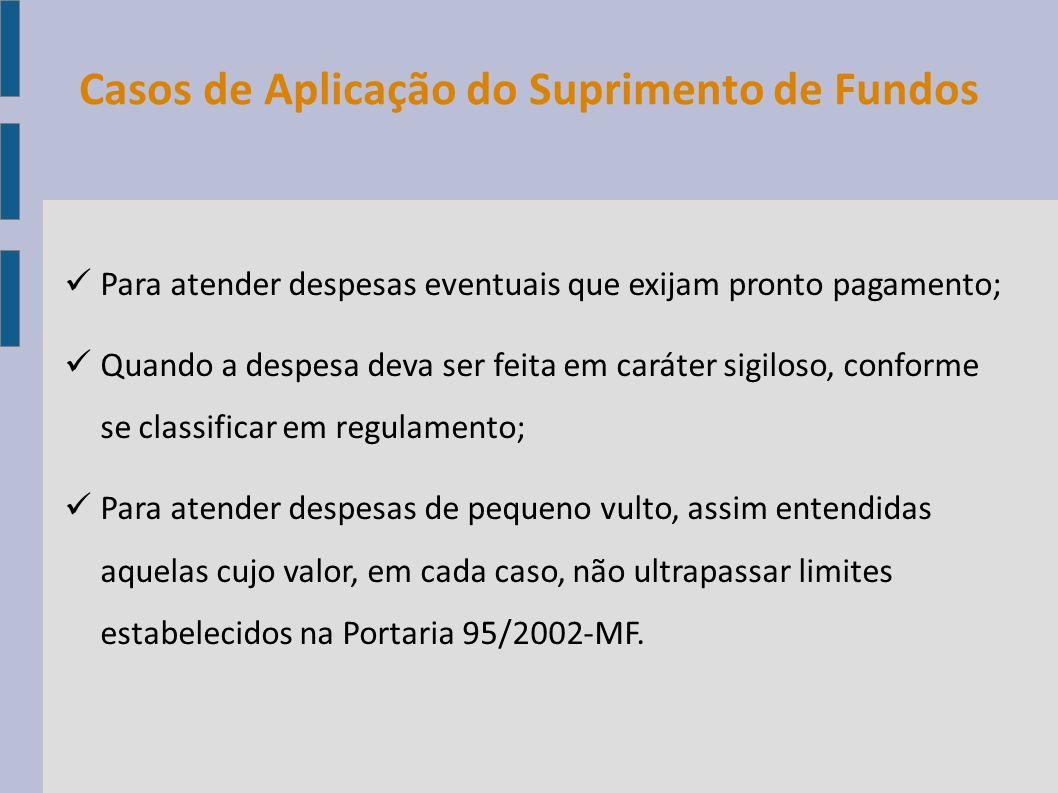 Casos de Aplicação do Suprimento de Fundos