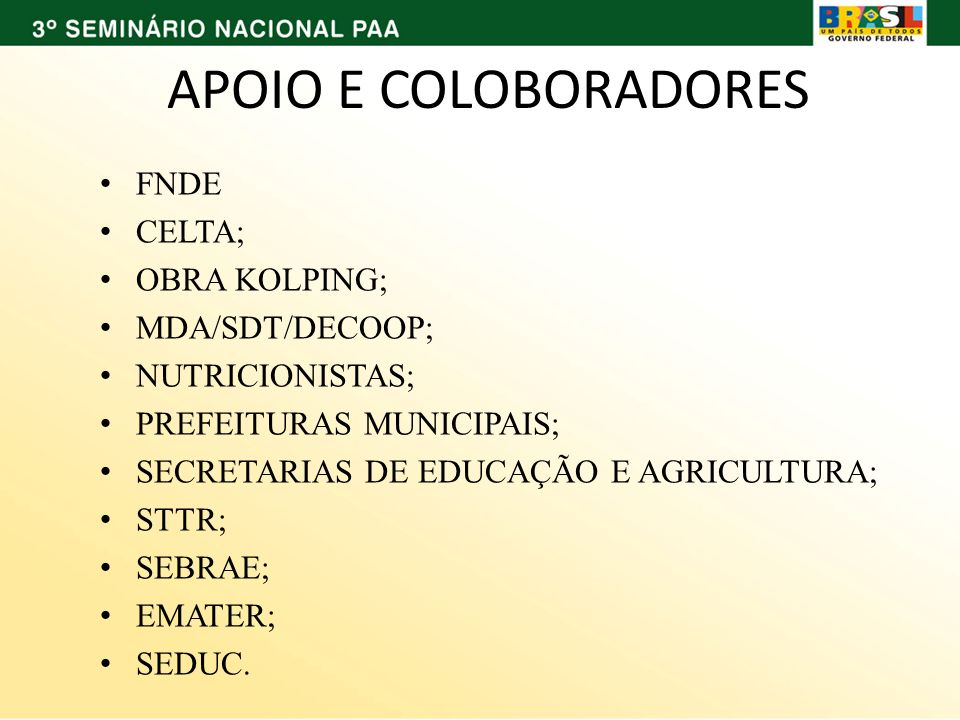 APOIO E COLOBORADORES FNDE CELTA; OBRA KOLPING; MDA/SDT/DECOOP;