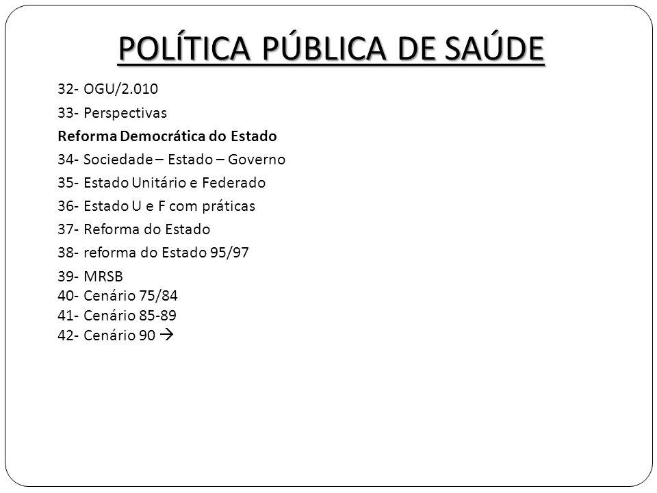 POLÍTICA PÚBLICA DE SAÚDE