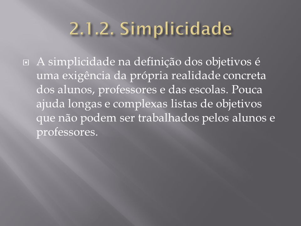 2.1.2. Simplicidade