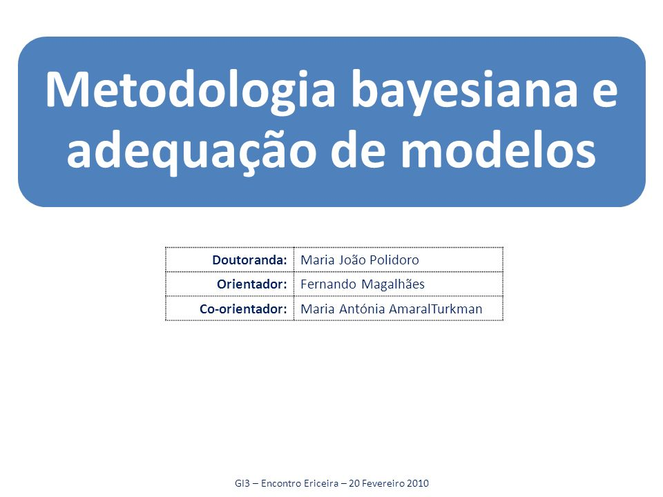 Metodologia bayesiana e adequação de modelos