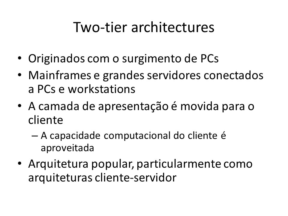 Two-tier architectures