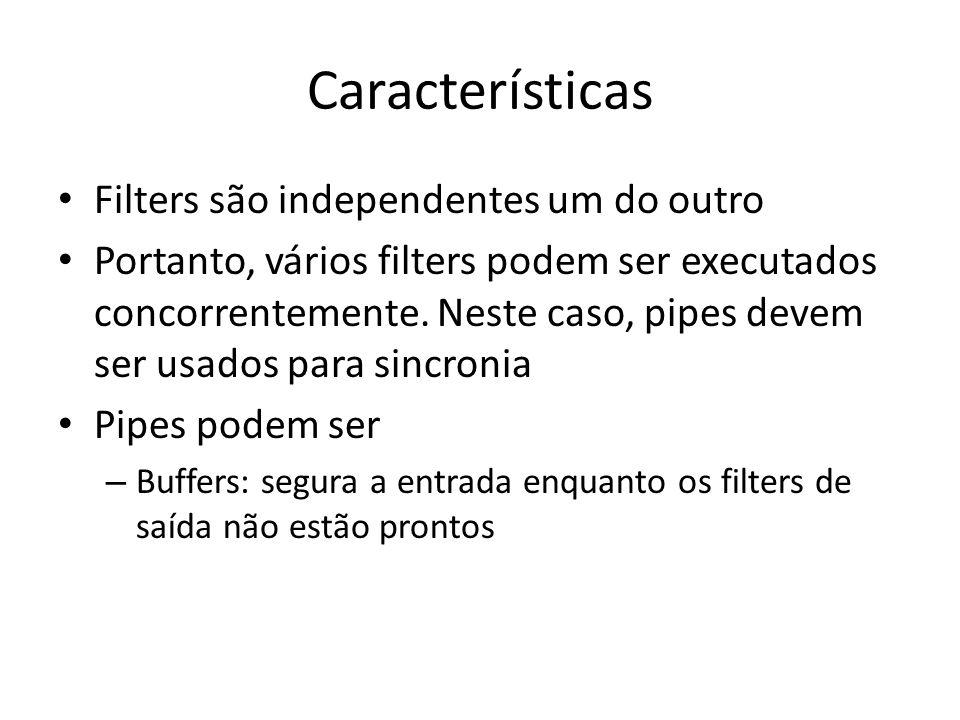 Características Filters são independentes um do outro