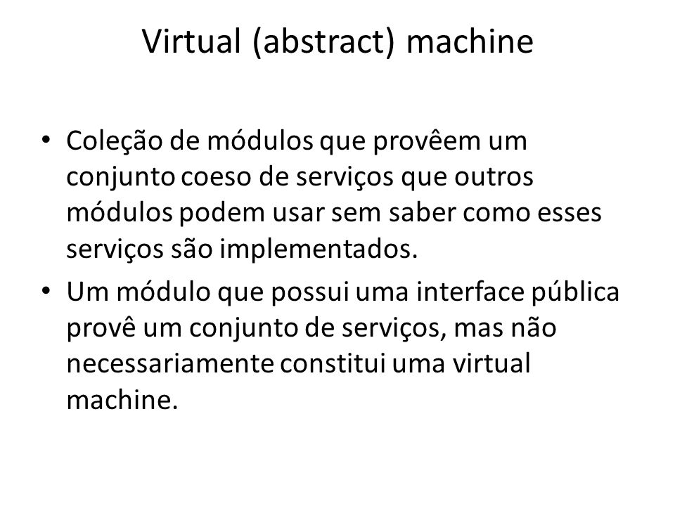 Virtual (abstract) machine
