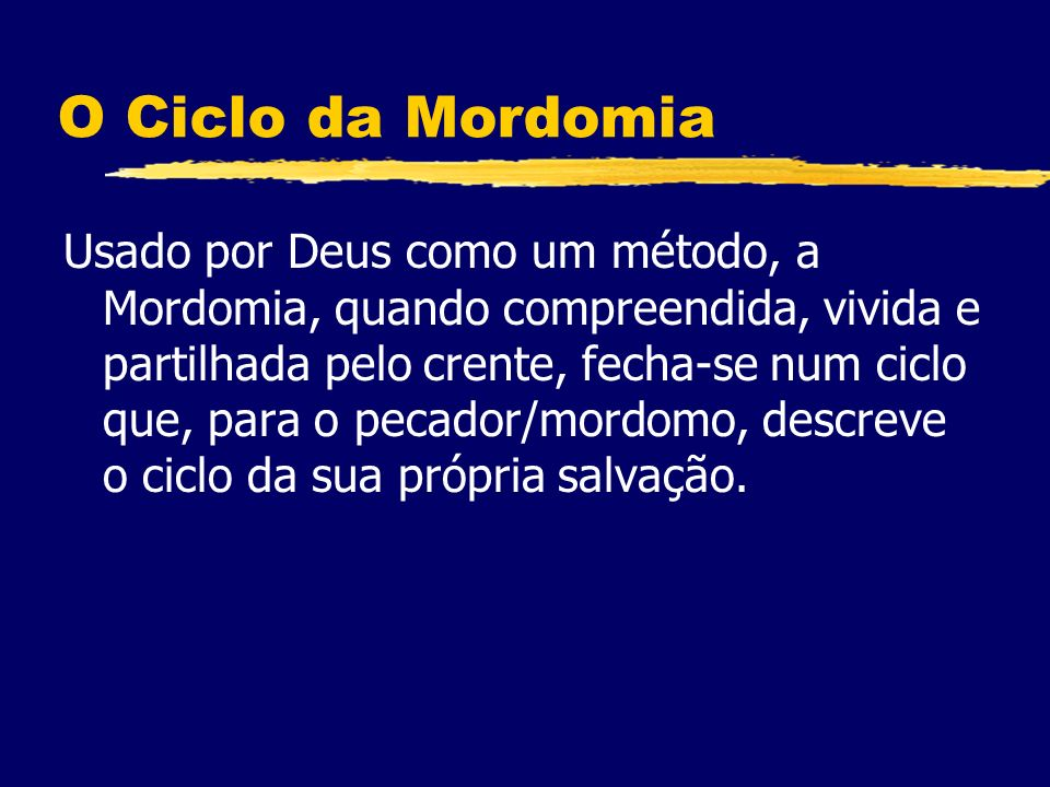 O Ciclo da Mordomia
