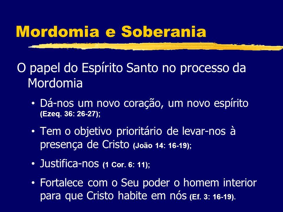 Mordomia e Soberania O papel do Espírito Santo no processo da Mordomia