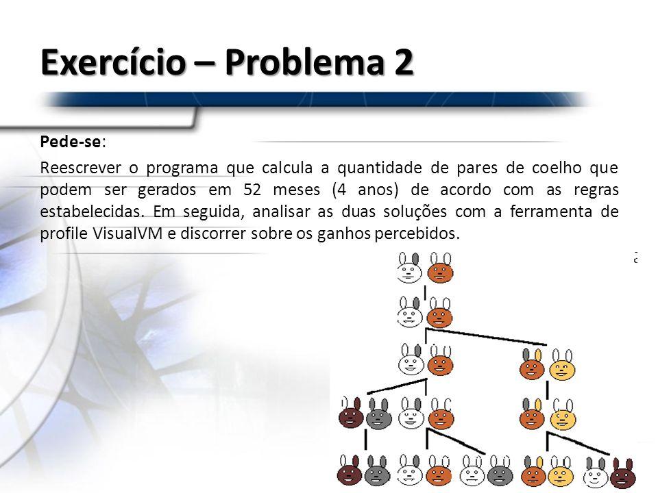 Exercício – Problema 2 Pede-se: