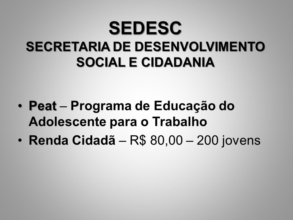 SEDESC SECRETARIA DE DESENVOLVIMENTO SOCIAL E CIDADANIA