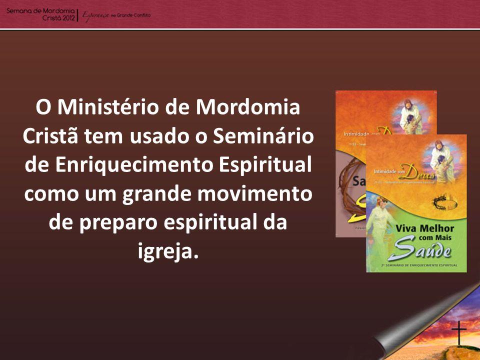 O Ministério de Mordomia Cristã tem usado o Seminário de Enriquecimento Espiritual como um grande movimento de preparo espiritual da igreja.