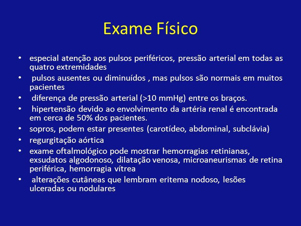Exame Físico especial atenção aos pulsos periféricos, pressão arterial em todas as quatro extremidades.