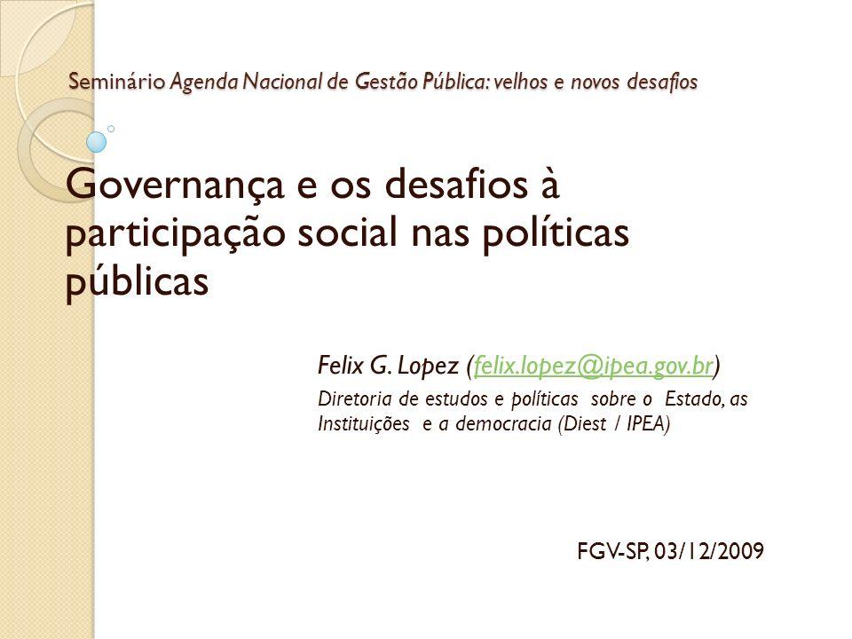 Seminário Agenda Nacional de Gestão Pública: velhos e novos desafios