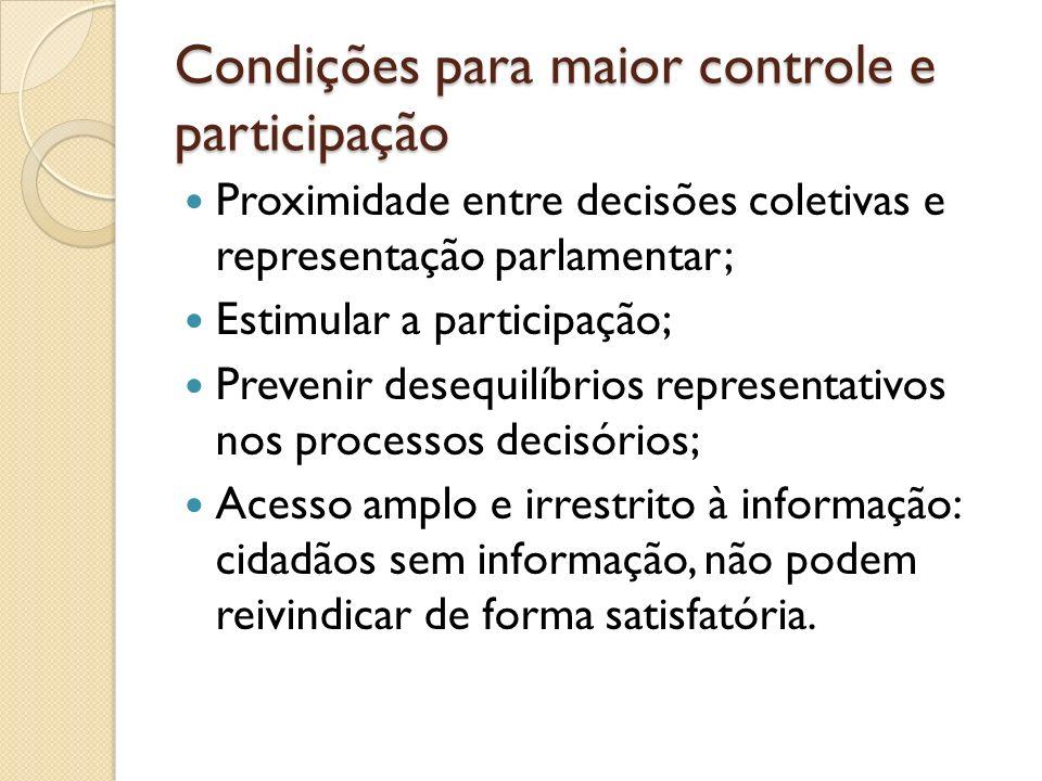 Condições para maior controle e participação