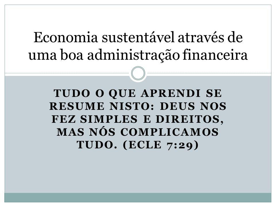 Economia sustentável através de uma boa administração financeira