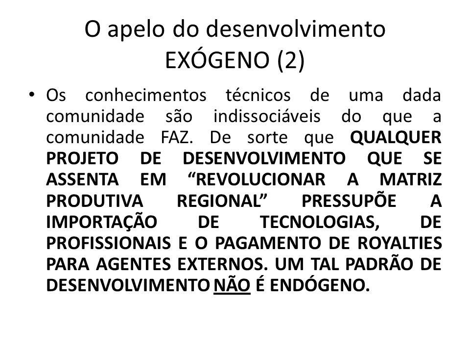 O apelo do desenvolvimento EXÓGENO (2)