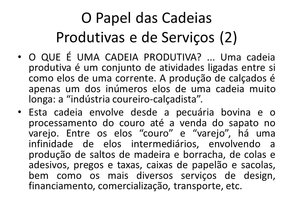 O Papel das Cadeias Produtivas e de Serviços (2)